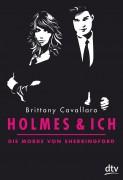 Brittany Cavallaro: Holmes & ich – Die Morde von Sherringford