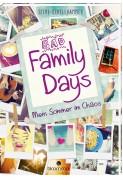 Silke Schellhammer: Bad Family Days: Mein Sommer im Chaos