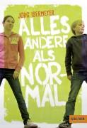Jörg Isermeyer: Alles andere als normal