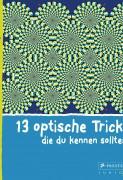 Silke Vry: 13 optische Tricks, die du kennen solltest