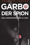Arne Molfenter: Garbo, der Spion: Das Geheimnis des D-Day