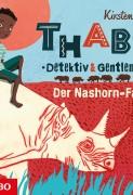 Kirsten Boie: Thabo – Detektiv und Gentleman – der Nashorn-Fall