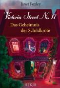 Janet Foxley : Victoria Street No. 17 – Das Geheimnis der Schildkröte
