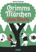 Frank Flöthmann: Grimms Märchen ohne Worte