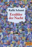 Rafik Schami: Erzähler der Nacht