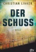 Christian Linker: Der Schuss