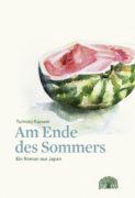 Yumoto Kazumi: Am Ende des Sommers