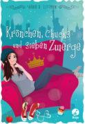Sarah D. Littman: Krönchen, Chucks und sieben Zwerge