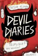 Tatum Flynn: Devil Diaries – Teuflisch? Von wegen!