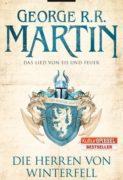 George R. R. Martin: Das Lied von Eis und Feuer. Die Herren von Winterfell
