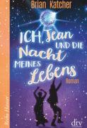 Brian Katcher: Ich, Jean und die Nacht meines Lebens