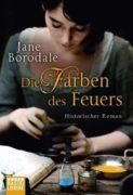 Jane Borodale: Die Farben des Feuers
