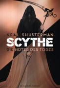 Neal Shusterman: Scythe. Die Hüter des Todes