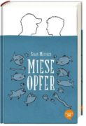 Silas Matthes: Miese Opfer