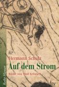 Hermann Schulz: Auf dem Strom