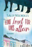 Sally Nicholls: Eine Insel für uns allein