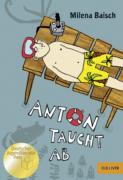 Milena Baisch: Anton taucht ab