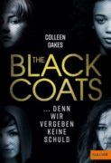 Colleen Oakes: The Black Coats. Denn wir vergeben keine Schuld