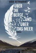 Dirk Reinhardt: Über die Berge und über das Meer