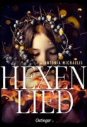Antonia Michaelis: Hexenlied