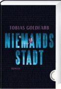 Tobias Goldfarb: Niemandsstadt