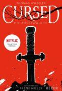 Thomas Wheeler: Cursed – Die Auserwählte