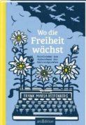 Frank Maria Reifenberg: Wo die Freiheit wächst