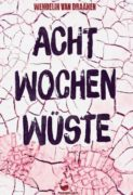 Wendelin van Draanen: 8 Wochen Wüste